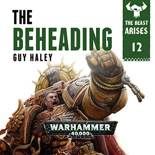 The Beheading: Warhammer 40,000 cover art