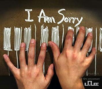 J-Lee 10th Anniversary Album Part .01 'I am sorry'