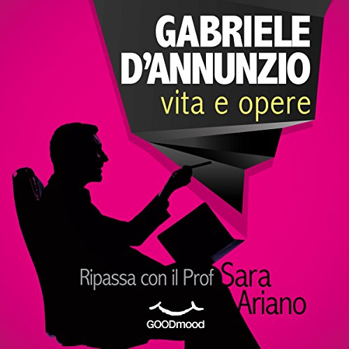 Gabriele d'Annunzio     Vita e opere              By:                                                                                                                                 Sara Ariano                               Narrated by:                                                                                                                                 Dario Sansalone,                                                                                        Giancarlo De Angeli,                                                                                        Tania De Domenico                      Length: 1 hr and 14 mins     Not rated yet     Overall 0.0