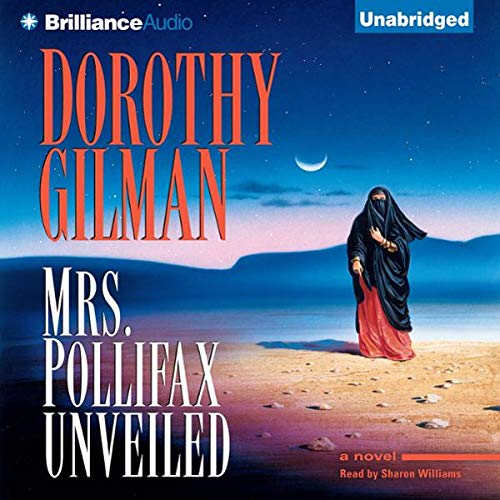 Mrs. Pollifax Unveiled                   By:                                                                                                                                 Dorothy Gilman                               Narrated by:                                                                                                                                 Sharon Williams                      Length: 5 hrs and 12 mins     401 ratings     Overall 4.3