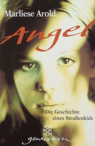 Angel: Die Geschichte eines Straßenkids (generation)