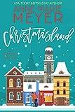 Christmasland: A Sweet, Small Town Romantic Comedy (The Christmas Romance Collection) (English Edition)