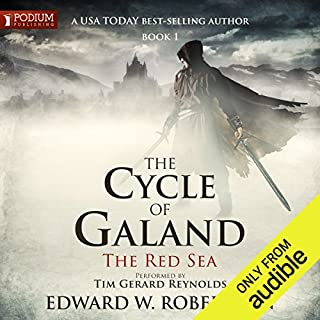 The Red Sea     The Cycle of Galand, Book 1              By:                                                                                                                                 Edward W. Robertson                               Narrated by:                                                                                                                                 Tim Gerard Reynolds                      Length: 16 hrs and 56 mins     530 ratings     Overall 4.6