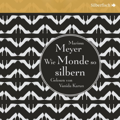 Wie Monde so silbern (Die Luna-Chroniken 1) audiobook cover art