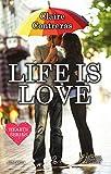 Life is Love (Hearts Series Vol. 1) (Italian Edition)