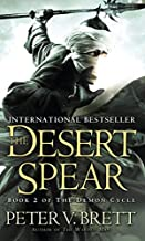 [The Desert Spear: Book Two of The Demon Cycle] [By: Brett, Peter V.] [March, 2011]