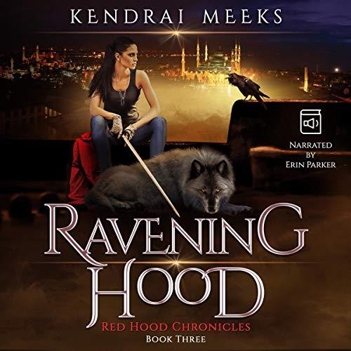 Ravening Hood Audiobook By Kendrai Meeks cover art