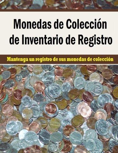 Monedas de Coleccion de Inventario de Registro: Mantenga un registro de sus monedas de coleccion en este libro para coleccionistas de monedas