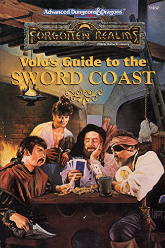 Download Volo's Guide to the Sword Coast (Advanced Dungeons & Dragons, 2nd Edition : Forgotten Realms, Official Game Accessory, No 9460) 1560769041