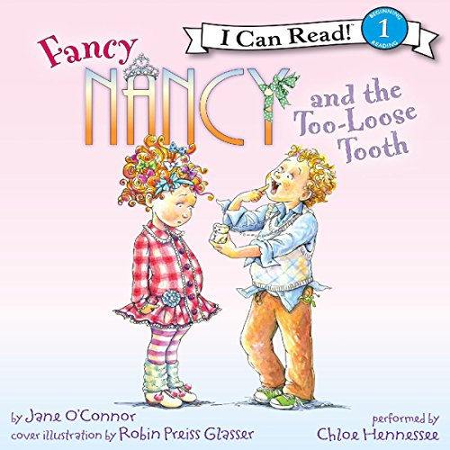 Fancy Nancy and the Too-Loose Tooth audiobook cover art