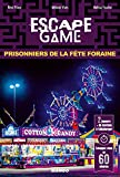 Escape Game : Prisonniers de la Fête Foraine