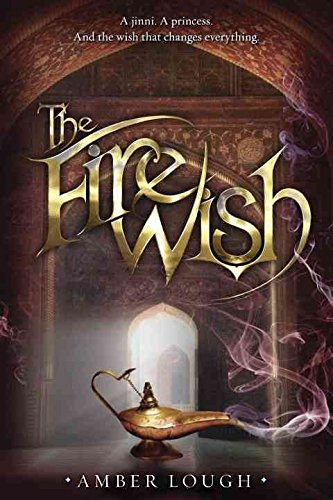 [(The Fire Wish)] [By (author) Amber Lough] published on (July, 2015)