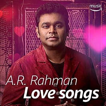 A. R. Rahman Love Songs