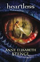 Heartless (Tales of Goldstone Wood)