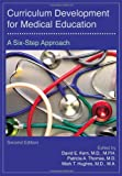 Curriculum Development for Medical Education: A Six-Step Approach