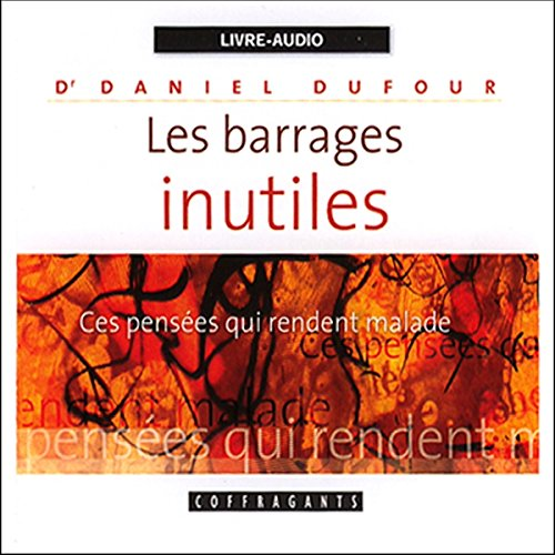 Les barrages inutiles audiobook cover art