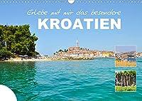 Erlebe mit mir das besondere Kroatien (Wandkalender 2022 DIN A3 quer): Das schoene Land an der Adria (Monatskalender, 14 Seiten )
