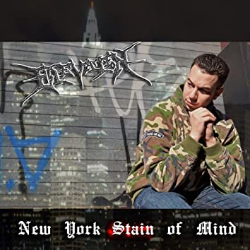 New York Stain of Mind