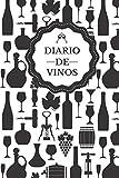 Diario de Vinos: Es un cuaderno o libro para registrar catas de vino - 120 paginas,...