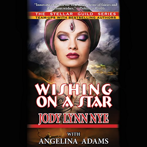 Wishing on a Star Audiobook By Jody Lynn Nye, Angelina Adams cover art