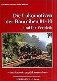 Die Lokomotiven der Baureihen 01-10 und ihr Verbleib - Karl H Jansen