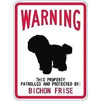 WARNING PATROLLED AND PROTECTED BICHON FRISE マグネットサイン:ビションフリーゼ(スモール) 警告 資産 警戒.