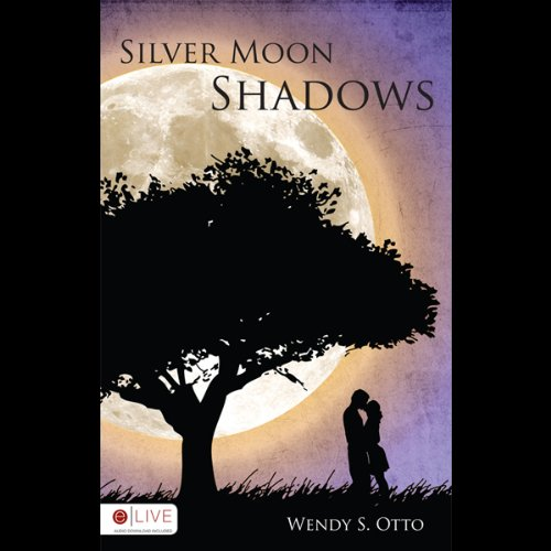 Silver Moon Shadows  audiobook cover art