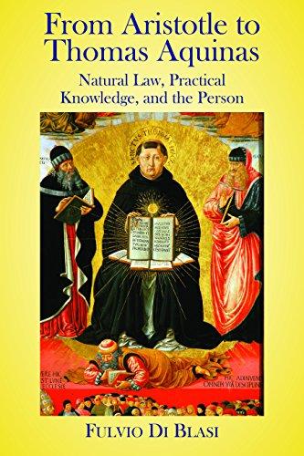Compare Textbook Prices for From Aristotle to Thomas Aquinas: Natural Law, Practical Knowledge, and the Person 1 Edition ISBN 9781587312731 by Blasi, Fulvio Di