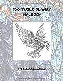 100 Tiere Planet - Malbuch - Stressabbau-Designs