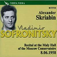 Vladimir Sofronitsky plays Skriabin. Recital at the Maly Hall of the Moscow Conservatoire 8.6.1958
