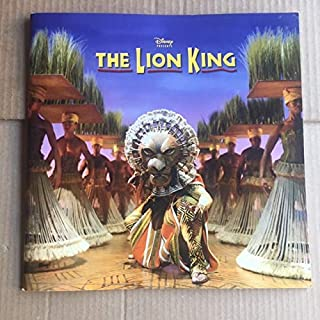 Disney presents The Lion King / The Broadway Musical