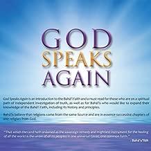God Speaks Again: An Introduction to the Bahá'i Faith