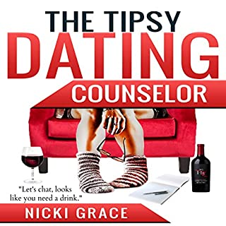 The Tipsy Dating Counselor audiobook cover art