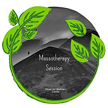 Massotherapy Session (Music For Wellness Center)