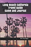 Long Beach California Travel Guide Game and Journal