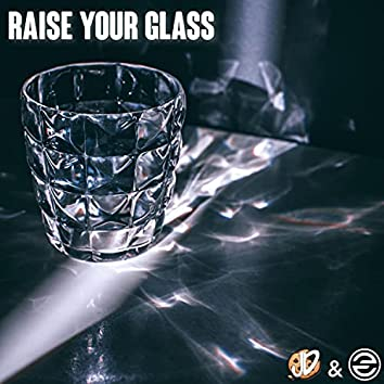 Raise Your Glass (feat. Steeper)