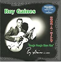 Rock-A-Billy Boogie Woogie Blues Man by Roy Gaines (2005-04-08)
