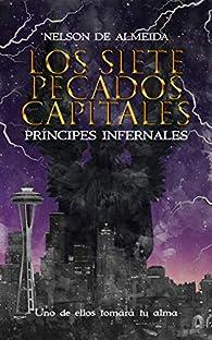 Los Siete Pecados Capitales: Príncipes Infernales par Nelson De Almeida