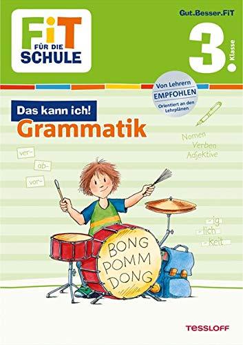 FiT FÜR DIE SCHULE: Das kann ich! Grammatik 3. Klasse