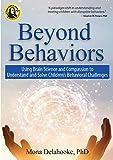 Beyond Behaviors: Using Brain Science and...