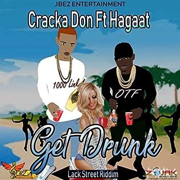 Get Drunk (feat. Hagaat)