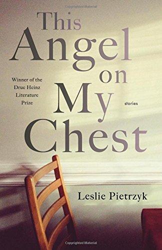 Image of This Angel on My Chest (Pitt Drue Heinz Lit Prize)