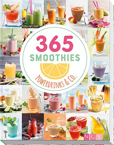 365 Smoothies, Powerdrinks & Co.