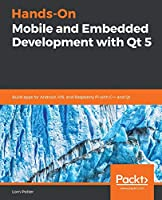 Hands-On Mobile and Embedded Development with Qt 5 Front Cover
