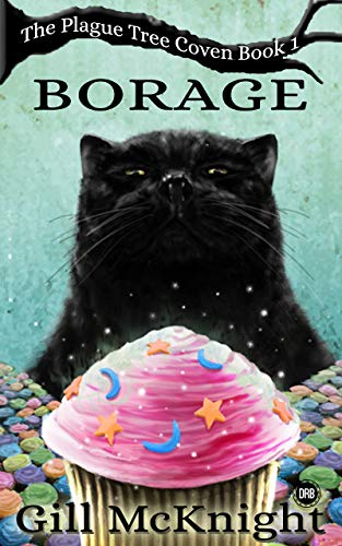 Borage (The Plague Tree Coven Book 1)