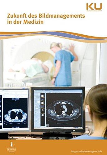 Zukunft des Bildmanagements in der Medizin: VISUS Symposiumsband
