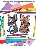 Libro de colorear de animales - Un libro para colorear con páginas divertidas, fáciles y relajantes para los amantes de los animales: Libros para colorear para niños de todas las edades