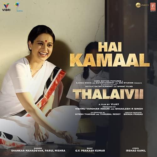 """Hai Kamaal (From """"Thalaivii"""")"""