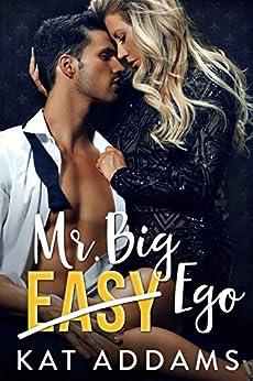 Mr. Big Ego (Dirty South Book 3) by [Kat Addams, Lori Jackson, Jovana Shirley]