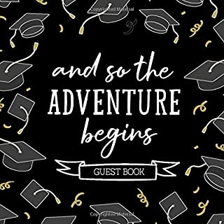 And So The Adventure Begins: Class Of 2020 Graduation Guest Book Grad Party Guestbook - Senior Memory Album Scrapbook - Ke...